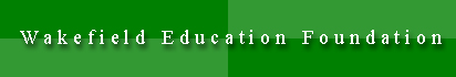 Wakefield Education Foundation